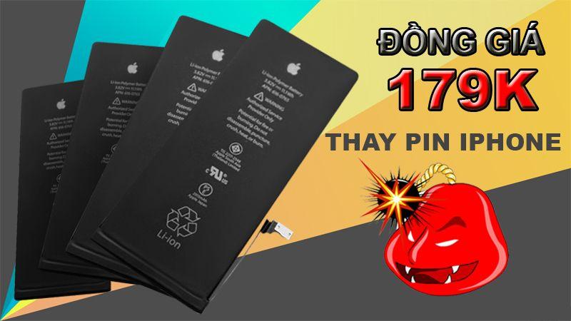 BÃO GIÁ: THAY PIN IPHONE ĐỒNG GIÁ 179K, BẢO HÀNH 12 THÁNG